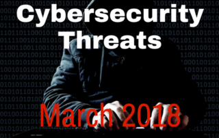 Cybersecurity Threats March